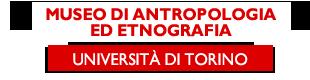 Museo di Antropologia ed Etnografia  - Università di Torino